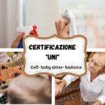 Colf, baby-sitter e badanti «doc» con il patentino delle competenze