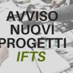 Avviso per i nuovi progetti IFTS per l'a.f. 2019/2020